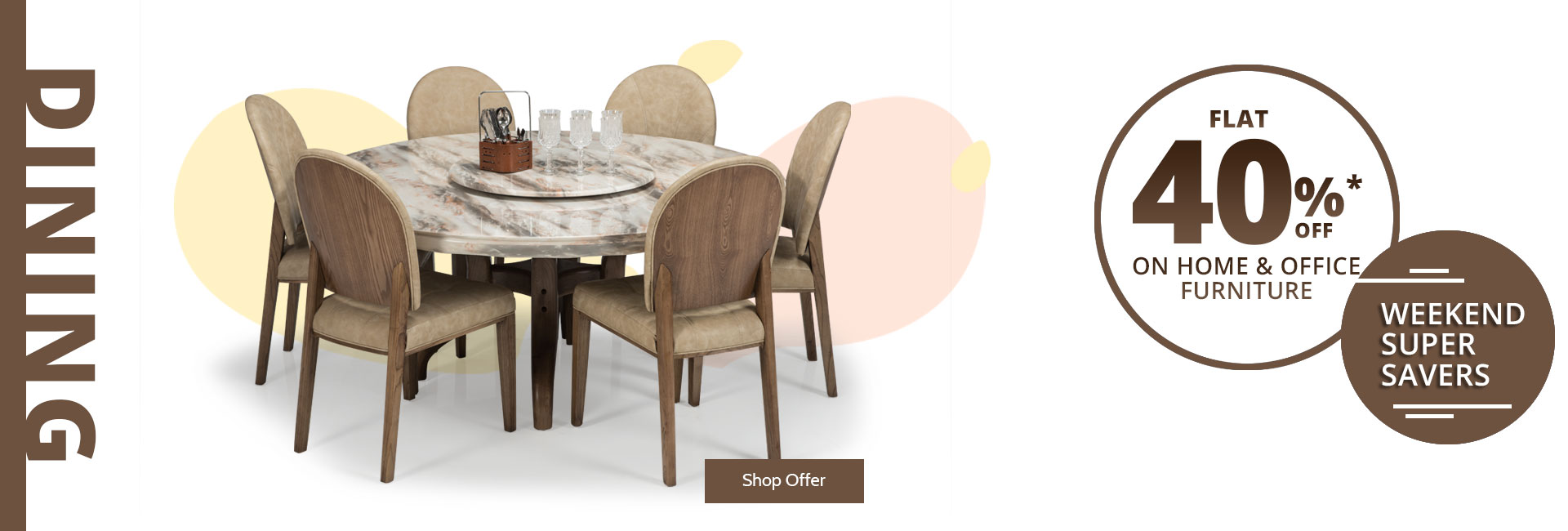 Flat 40% Off ! on Dining Room Furniture !