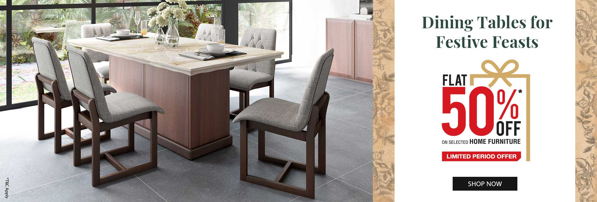Flat 50% Off on Selected Home Furniture