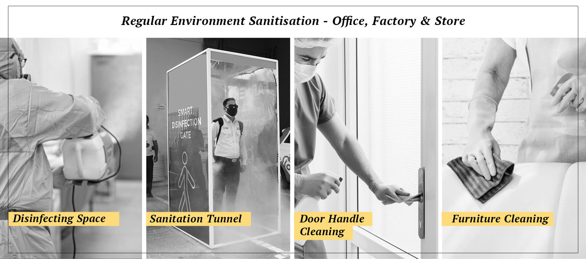 Regular environment sanitisation - Office, factory & Store