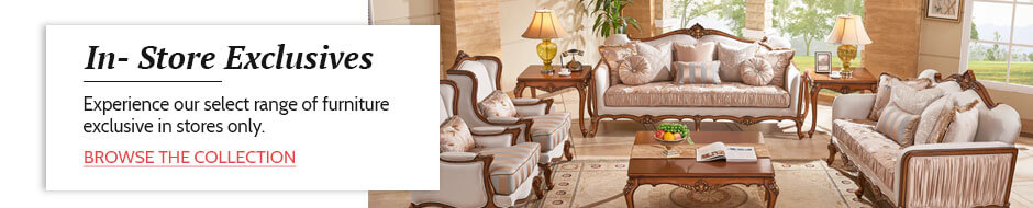 In-Store Exclusive range of Home & Office Furniture